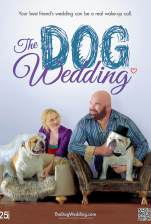 The-Dog-Wedding-Movie-Poster-Side-A