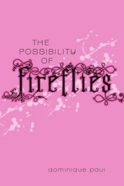 possibilityfireflies