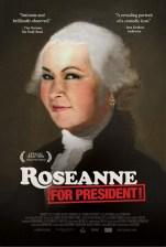 Roseanne For President