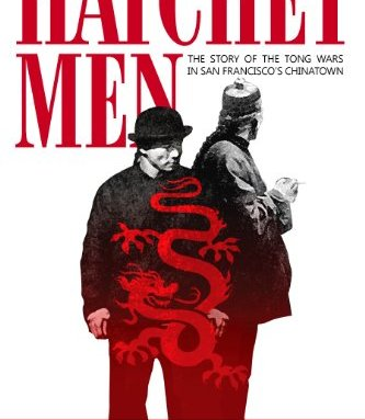 Hatchet Men Book About Chinatown Tong Wars To Get Feature Treatment Deadline