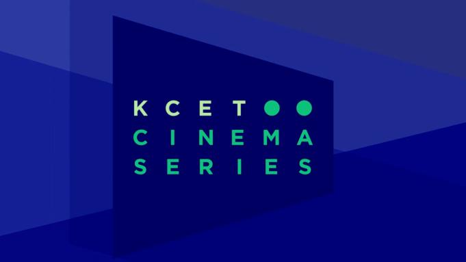 KCET Cinema Series Delivers -List Films