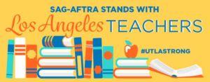 sag aftra teachers strike