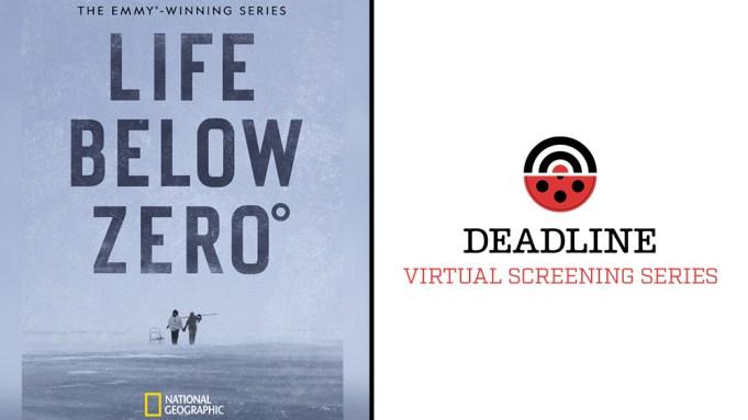 Life Below Zero Deadline Virtual Screening