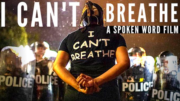[WATCH] 'I Can't Breathe': Spoken-Word Short