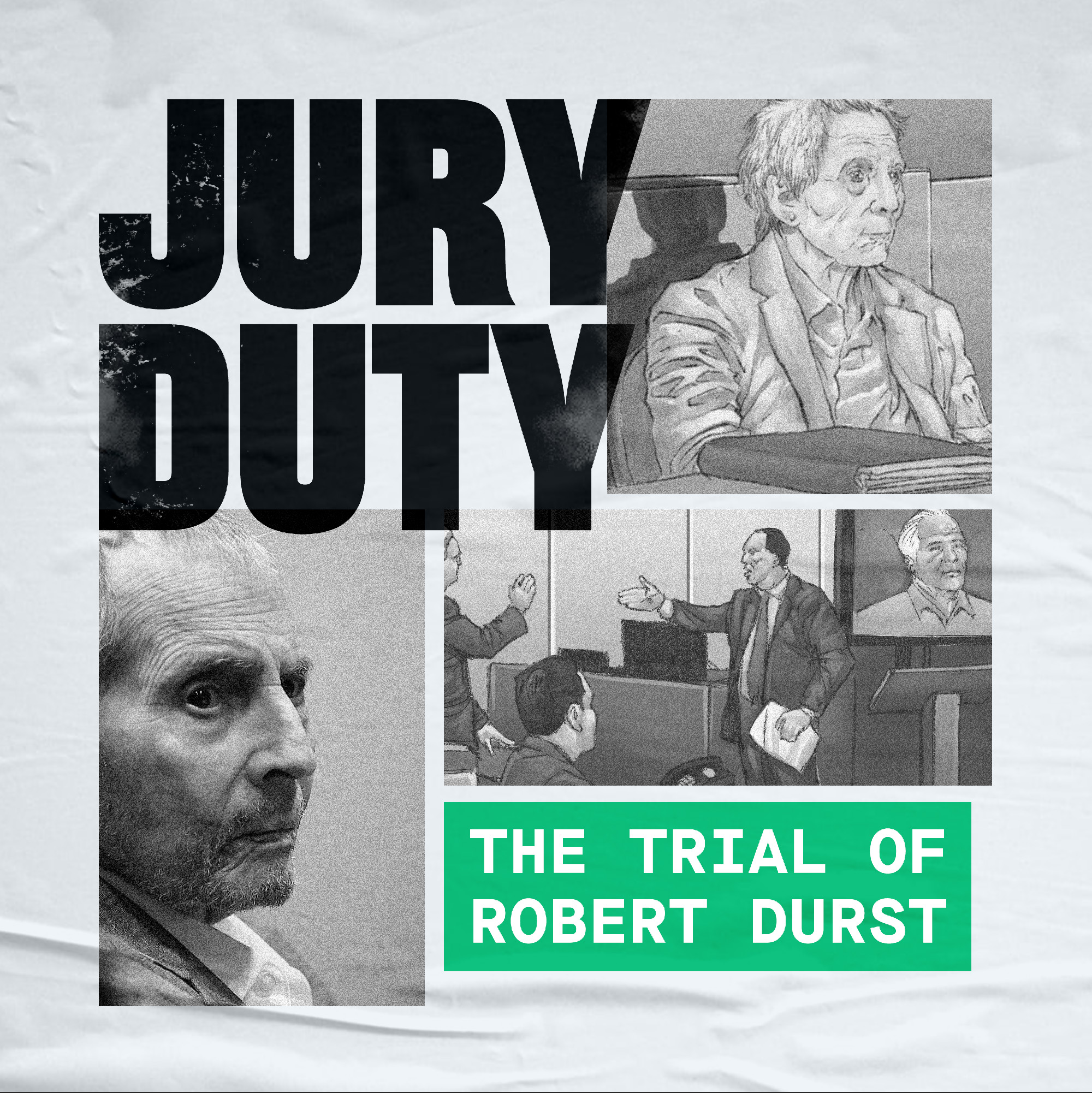 Jury Duty The Trial Of Robert Durst