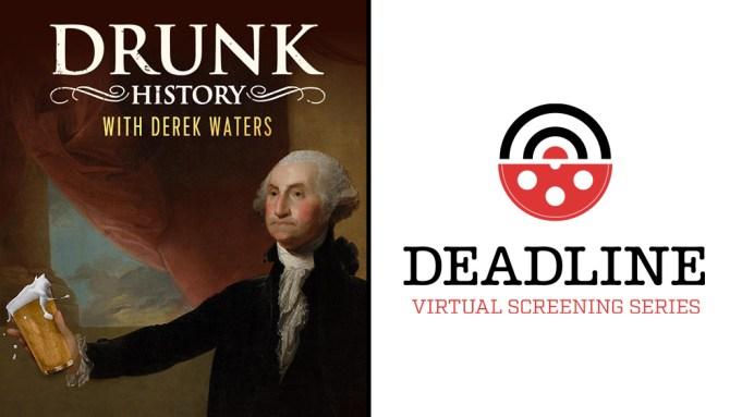 'Drunk History's Derek Waters Hopes For