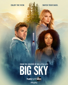 "Big Sky' Creator David E. Kelley Talks ""Unscientific"" Television Success,  Teases New ABC Thriller – Deadline"