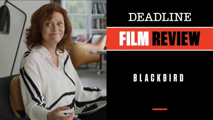 [WATCH] 'Blackbird' Review: Susan Sarandon, Kate