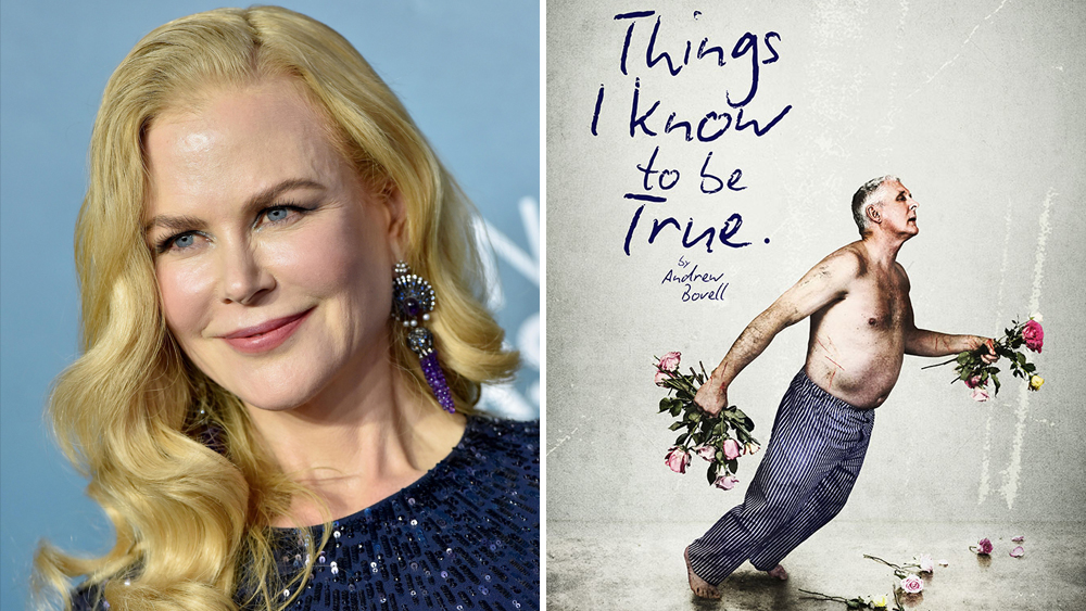 Amazon Sets Adaptation Of 'Things I Know To Be True', Nicole Kidman To Star And Executive Produce