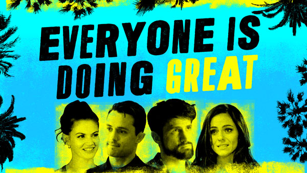 Hulu Acquires Comedy 'Everyone Is Doing Great'; Releases Trailer – Deadline
