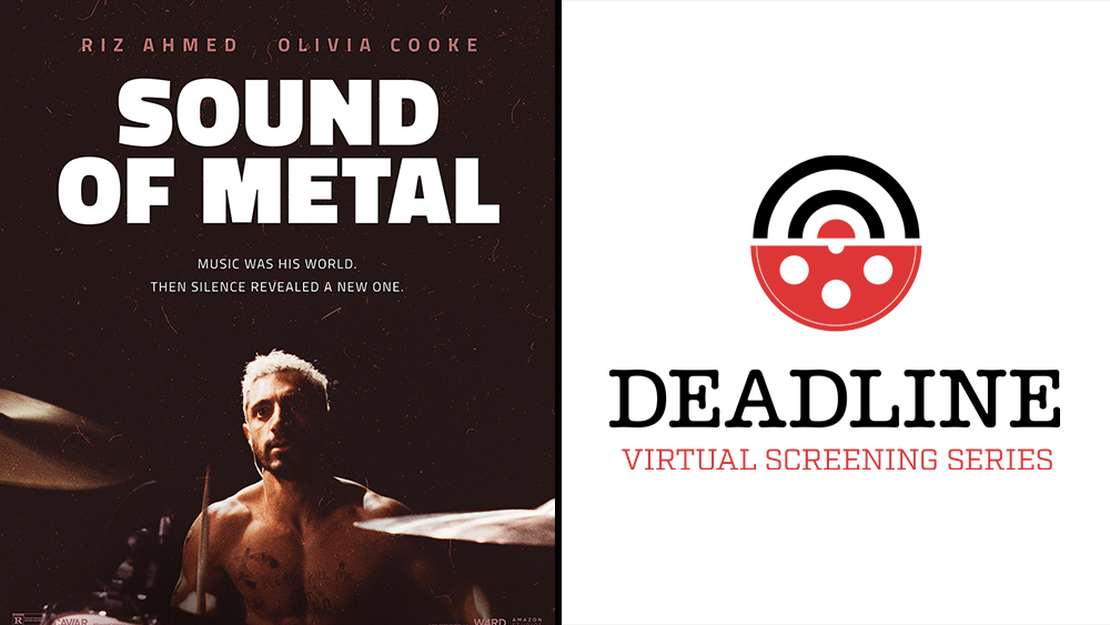 'Sound Of Metal' Director Darius Marder On The Evolution Of His Oscar-Buzzed Drama And Why Riz Ahmed Became Its Beating Heart – Deadline Virtual Screening Series.jpg