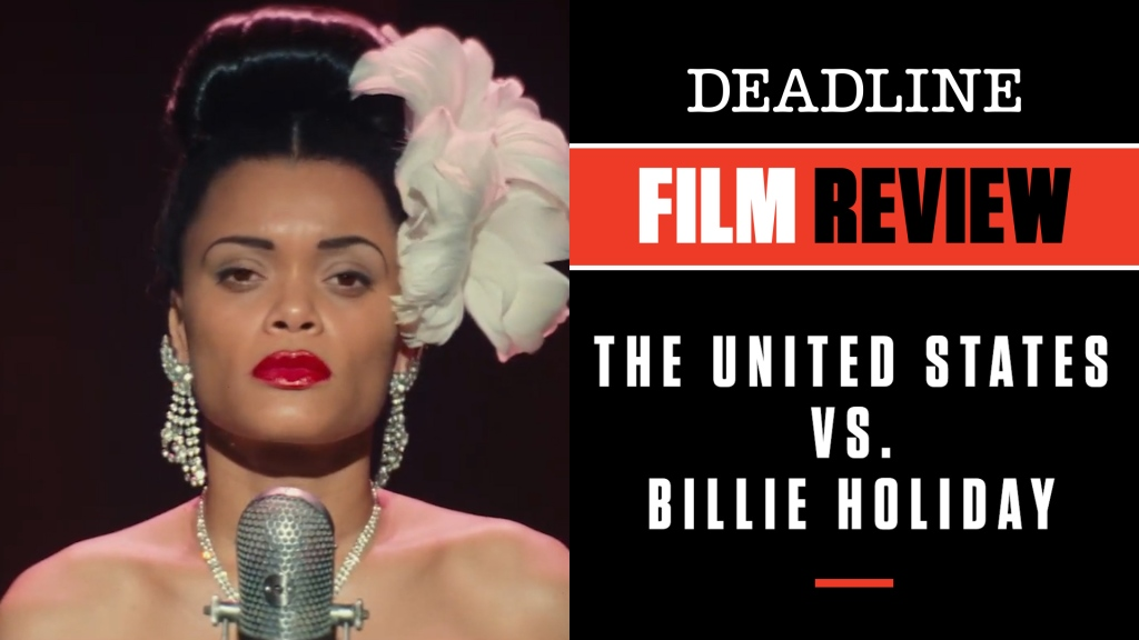 'The United States Vs. Billie Holiday' Review: Andra Day Soars In Lee Daniels' Compelling True Story Of Feds Targeting Of Great Singer.jpg