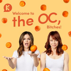 Welcome to The OC, Bitches!
