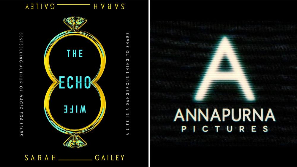 Annapurna To Adapt Sarah Gailey's Novel 'The Echo Wife' For Film.jpg