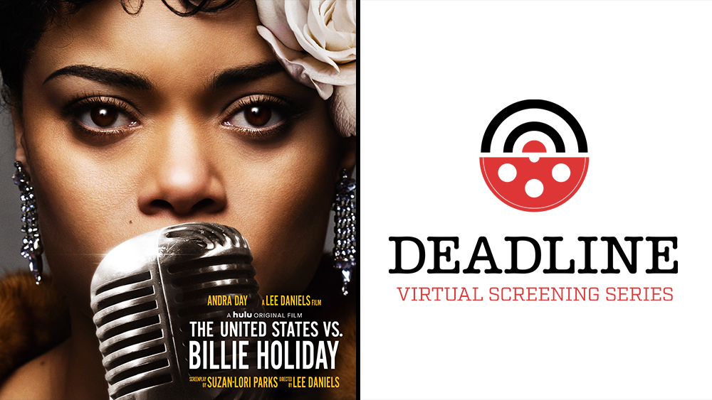 Lee Daniels And Andra Day On Why Their New Billie Holiday Film Is Ripe For The Times – Deadline Virtual Screening Series.jpg