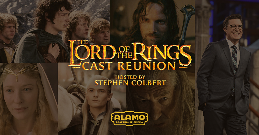 Alamo Drafthouse Returns To Middle-Earth With 'Lord Of The Rings' Cast Reunion Hosted By Stephen Colbert