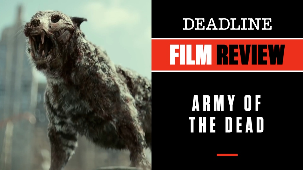 'Army Of The Dead' Review: Zack Snyder Finds His Groove Again With Zombies-In-Vegas Epic.jpg