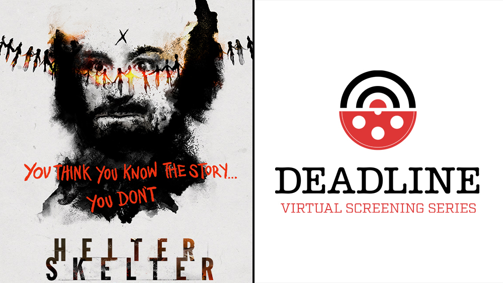 'Helter Skelter: An American Myth' Director On The Charles Manson Story We Don't Know – Deadline Virtual Screening Series.jpg
