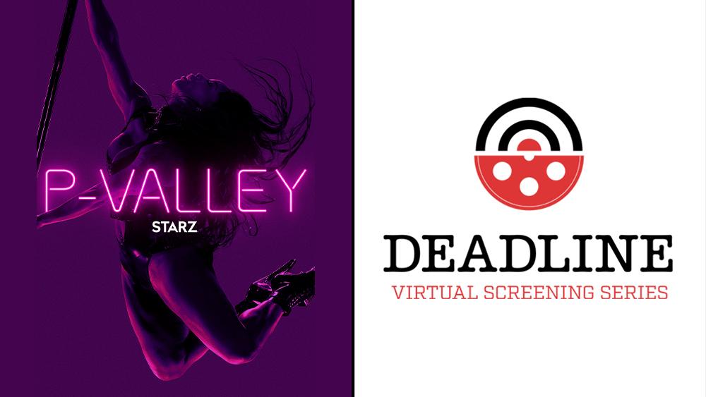 "'P-Valley' Creator Katori Hall, Key Cast & Cinematographer Strip Down Starz Series & ""Delta Noir"" – Deadline Virtual Screening Series"