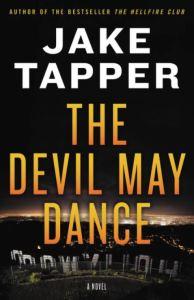 The Devil May Dance Jake Tapper