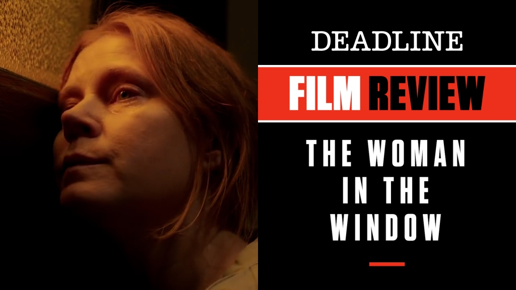 'The Woman In The Window' Review: Amy Adams & Star Cast Can't Save Dreary, Much-Delayed Psychological Thriller.jpg