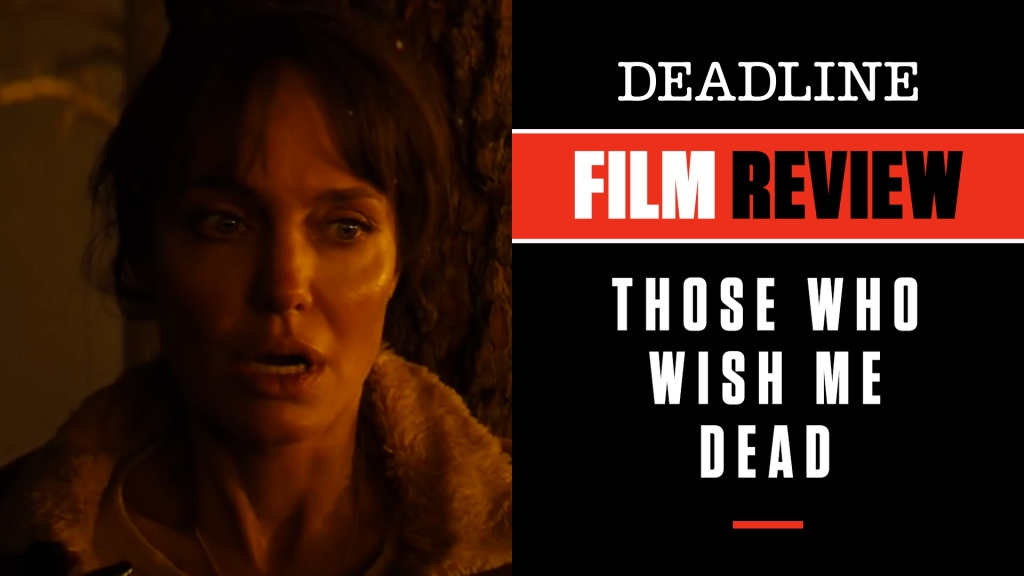 'Those Who Wish Me Dead' Review: Angelina Jolie On Fire In Taylor Sheridan's Effective Suspense Thriller.jpg
