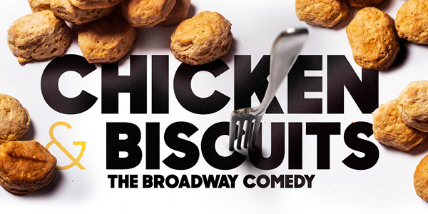 """Douglas Lyons' """"Chicken & Biscuits"""" Seventh Play by Black Writers Coming to Broadway This Season"""