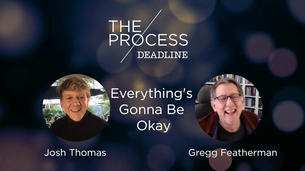 """Josh Thomas & Editor Gregg Featherman March To A """"Very Different"""" Beat With 'Everything's Gonna Be Okay'- The Process.jpg"""