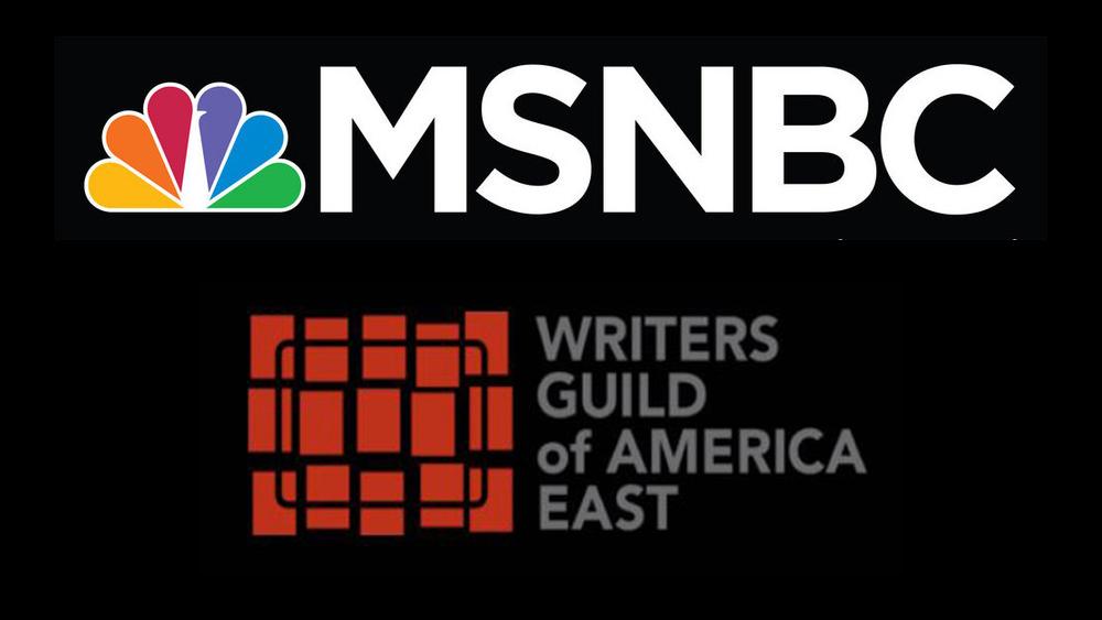 MSNBC News Writers & Producers Unionize With WGA East.jpg