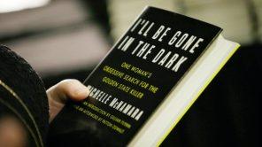 A copy of Michelle McNamara's book 'I'll Be Gone in the Dark'