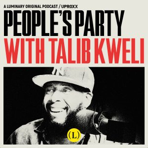 People's Party With Talib Kweli'