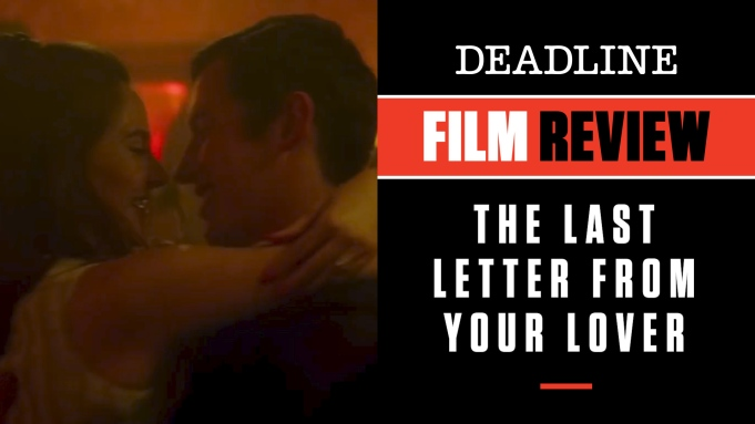 'Last Letter From Your Lover' Review:
