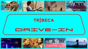 Tribeca Drive-In 2021