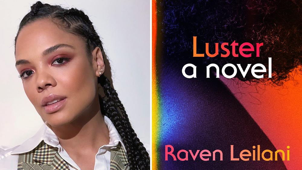 Gaumont, Viva Maude's Tessa Thompson & Kishori Rajan Team To Develop Raven Leilani Debut Bestseller 'Luster' For HBO